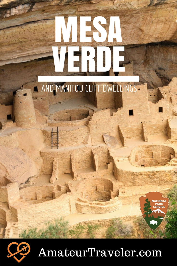 The Anasazi Combo – Manitou Cliff Dwellings and Mesa Verde National Park