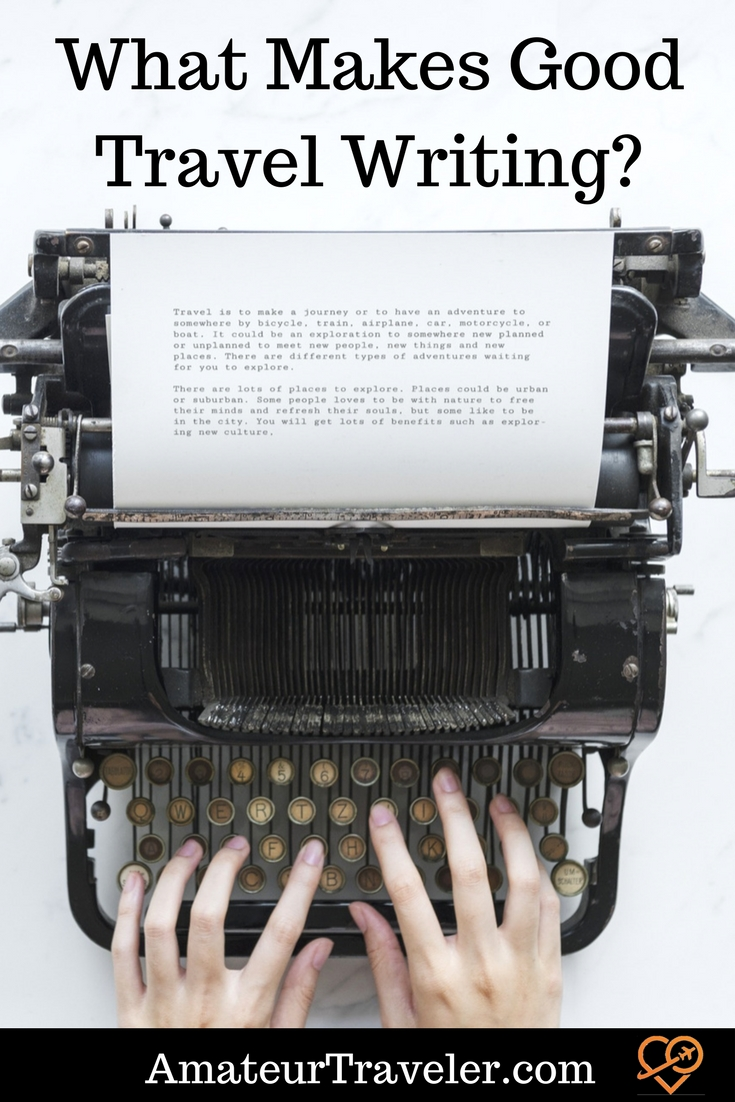 What Makes Good Travel Writing?