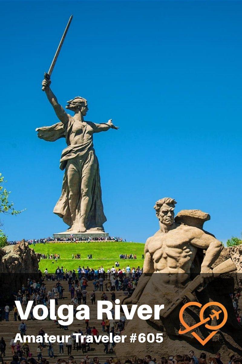Travel Along the Volga River in Russia - Nizhny Novgorod, Kazan, Ulyanovsk, Samara, Volgograd, Astrakhan, Elista and Kalmykia (Podcast)