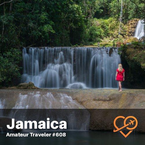 Travel to Jamaica – Episode 608