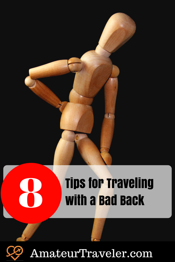 8 Tips for Traveling with a Bad Back #backpain #travel #badback #trip #vacation #back #health