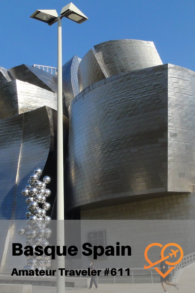 What to Do, See and Eat in the Basque Region of Spain - Bilbao, Pamplona and San Sebastian (Podcast) #spain #travel #basque