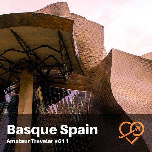 Basque Spain – Episode 611