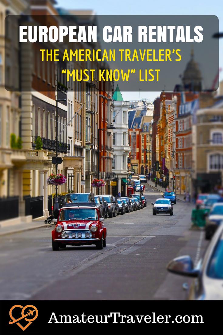"European Car Rentals: The American Traveler's ""Must Know"" List #travel #rental-car #car-hire"