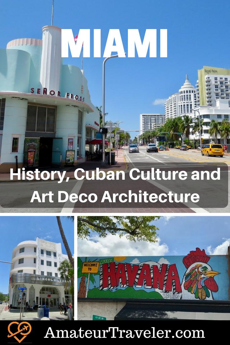 Miami - History, Cuban Culture and Art Deco Architecture #florida #art #streetart #miami #miami-beach #beach #tips #travel #trip #vacation #thingstodoin #art-deco #little-havana #architecture