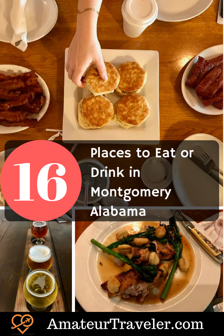 16 Great Places to Eat or Drink in Montgomery Alabama #travel #alabama #montgomery #food #EatMGM #myMGM