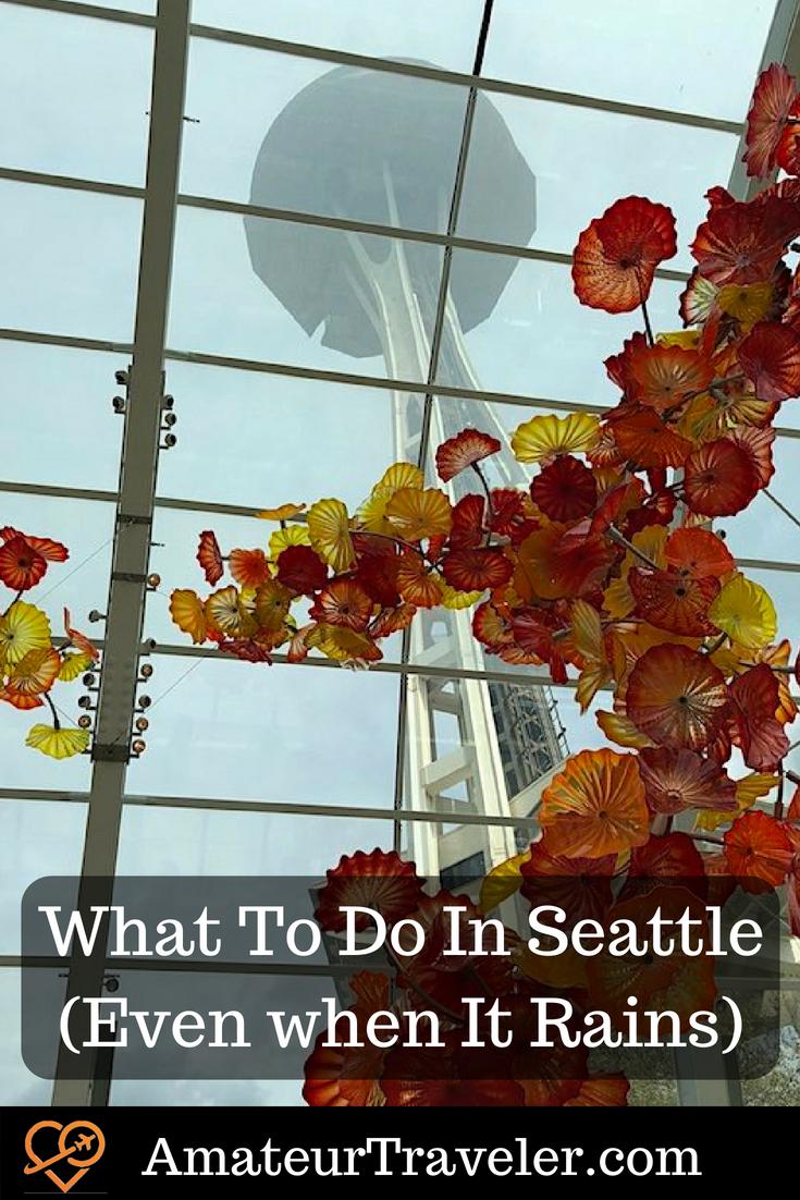What To Do In Seattle (Even when It Rains) #Seattle #Washington #rain #weather #travel