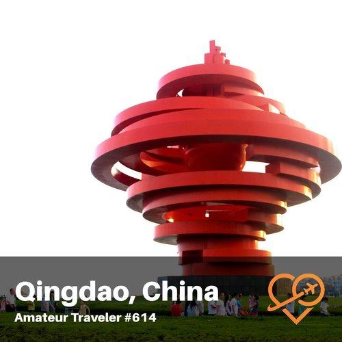 Travel to Qingdao, China – Episode 614