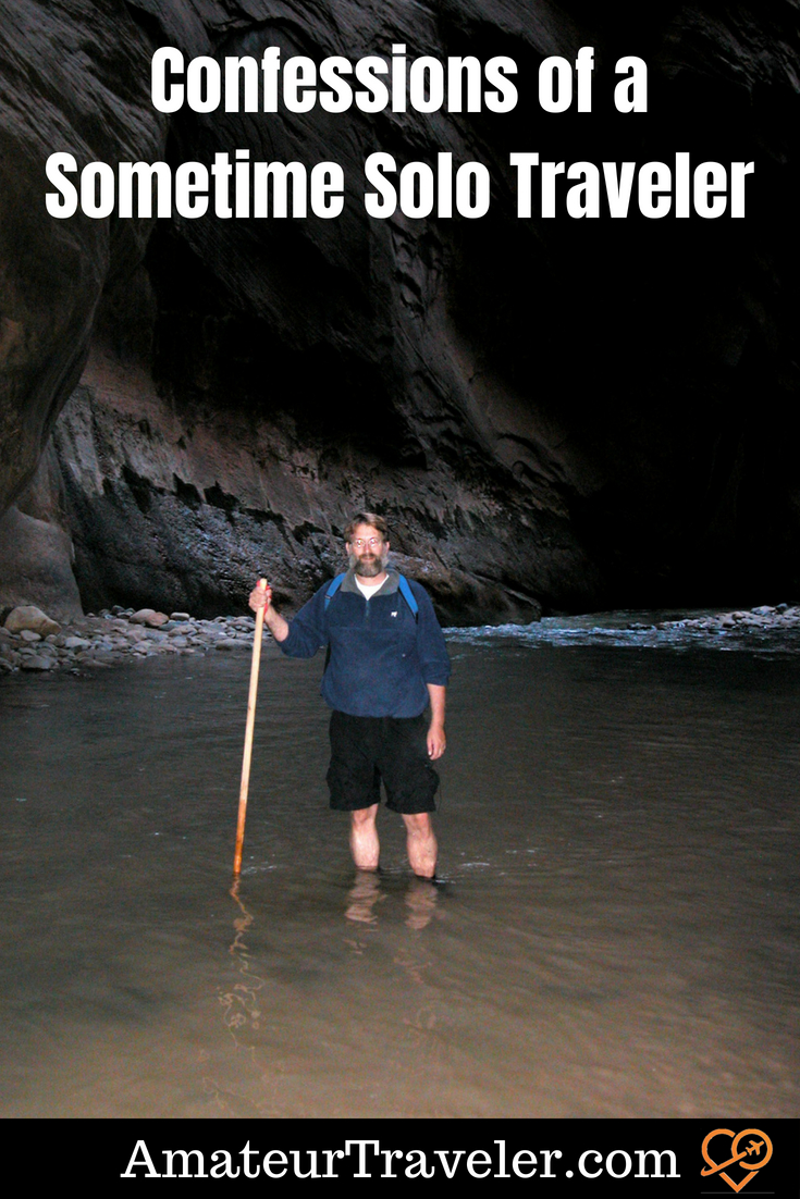Confessions of a Sometime Solo Traveler #travel #solo