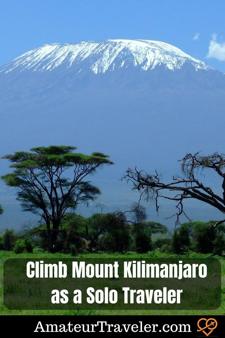 Climb Mount Kilimanjaro as a Solo Traveler #travel #tanzania #Kilimanjaro