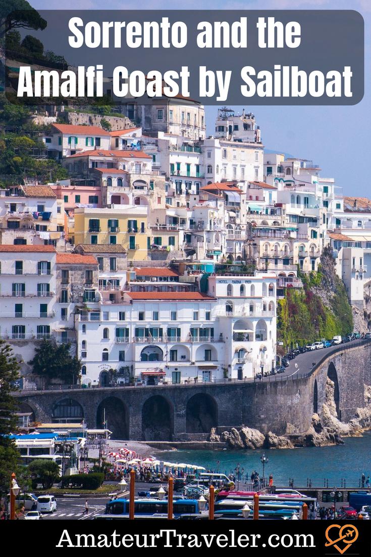 Sorrento and the Amalfi Coast by Sailboat #italy #travel #amalfi #sorrento #sailing