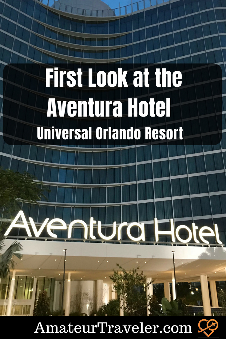 First Look at the Aventura Hotel - Universal Orlando Resort #universal #orlando #travel #hotel #florida