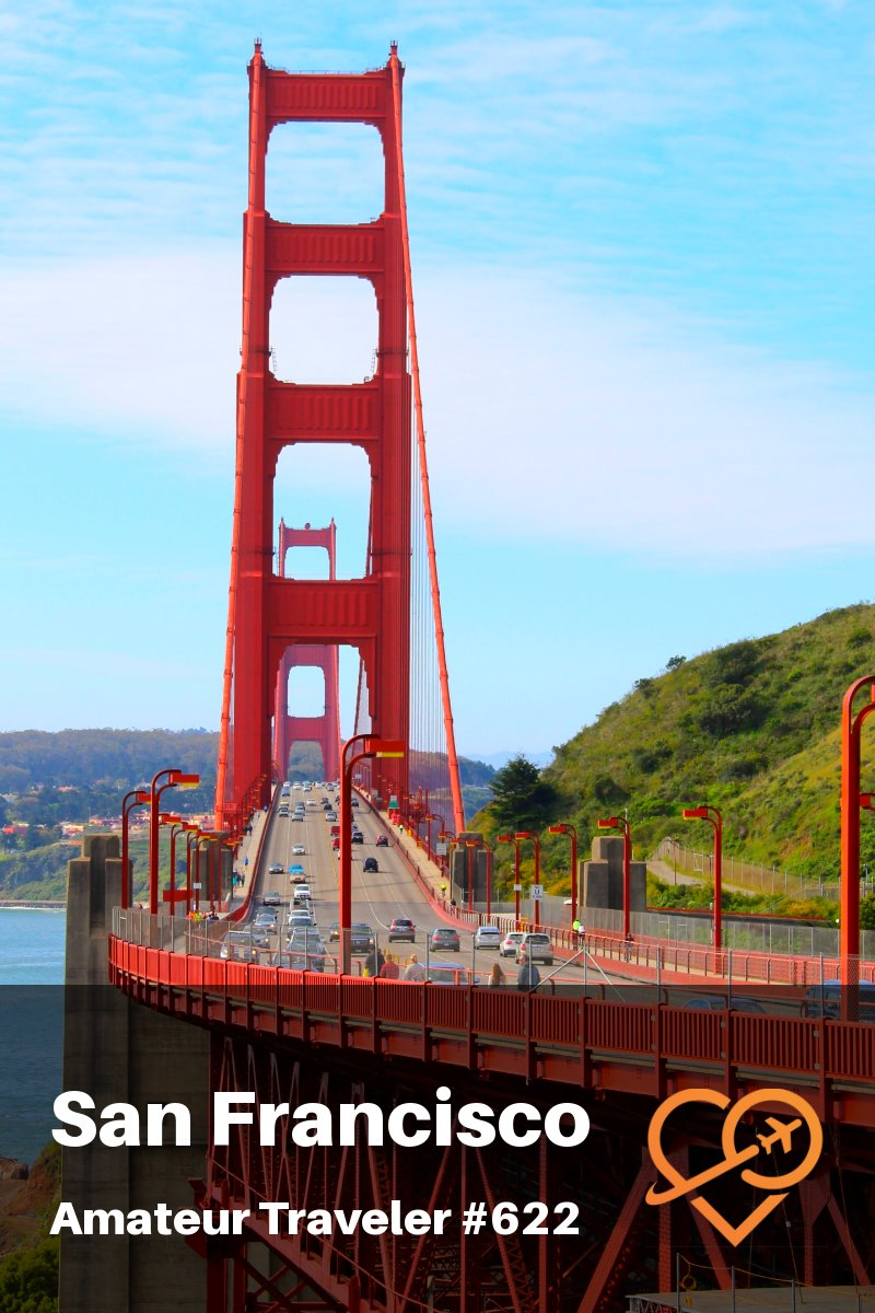 Travel to San Francisco, California - What to Do, See and Eat (Podcast) #travel #san-francisco #california #podcast