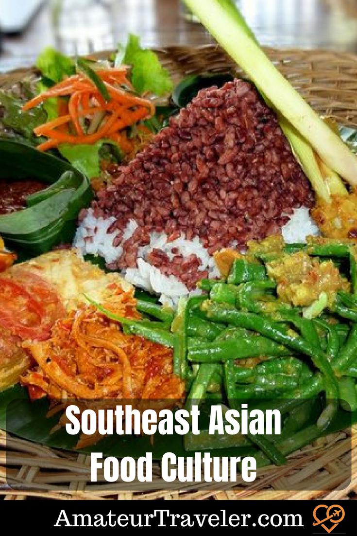 Southeast Asian Food Culture #travel #food #thailand #cambodia #indonesia