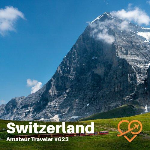 Switzerland UNESCO Sites – Episode 623