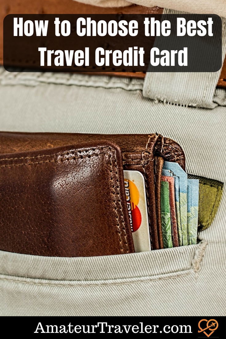 How to Choose the Best Travel Credit Card #travel #creditcard