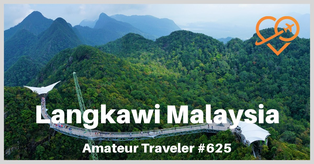 Travel to Langkawi Malaysia - A Week Long Trip in Paradise (Travel Podcast)