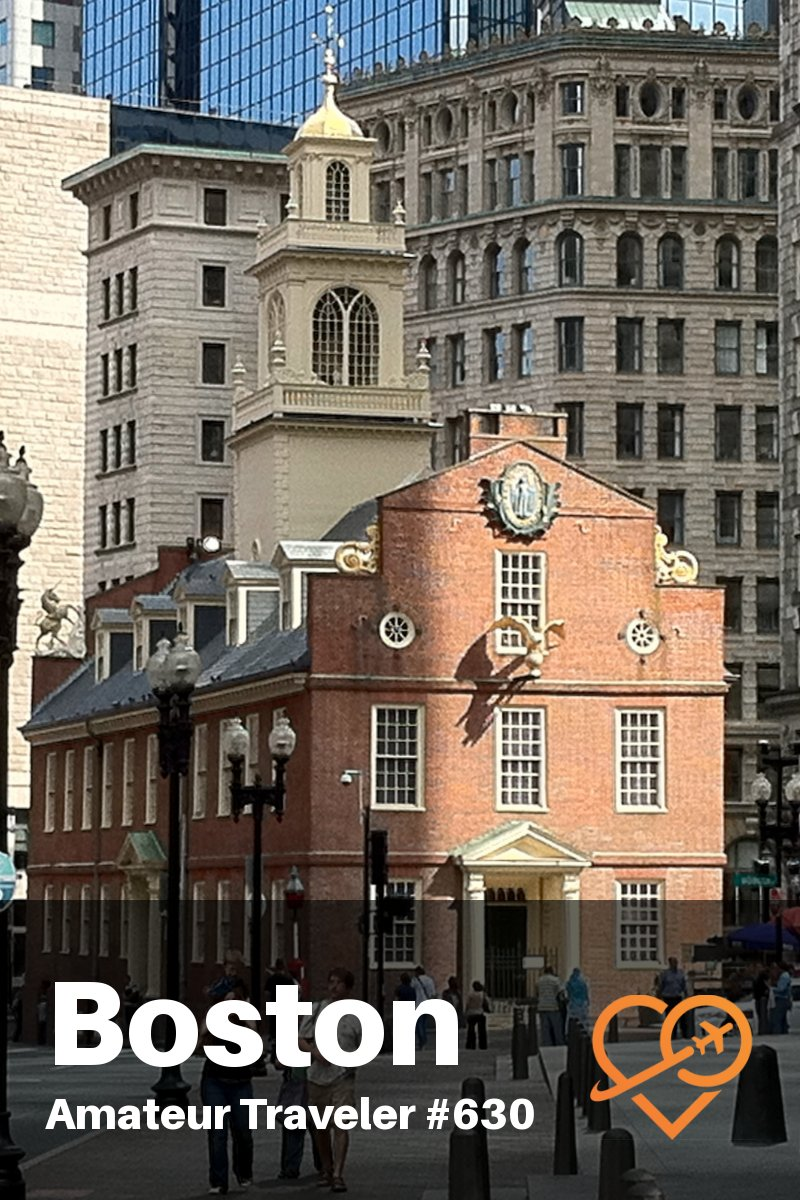 Travel to Boston, Massachusetts - What to Do, See and Eat in Boston (Travel Podcast)