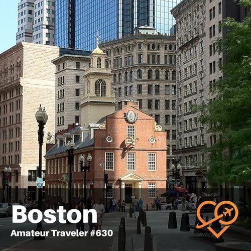 Travel to Boston, Massachusetts – Episode 630