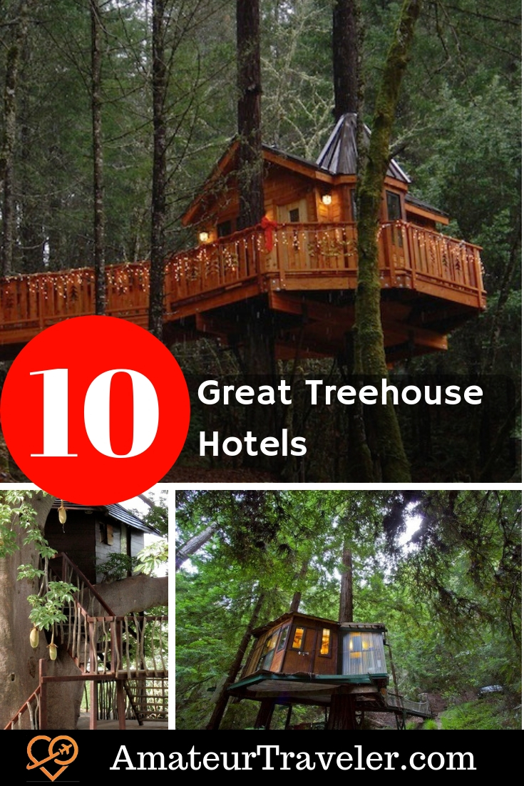 10 Great Treehouse Hotels