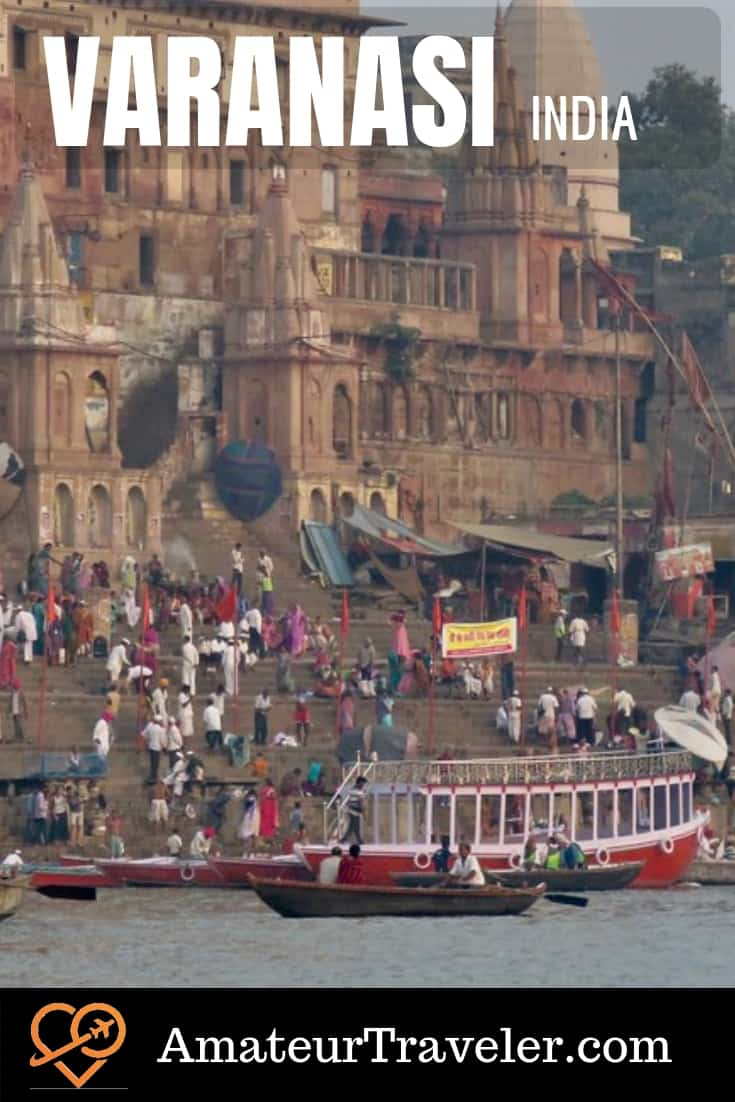 Varanasi, India - Ceremony, Tourism and Death on the Ganges #travel #india #varanasi #hindu #ganges