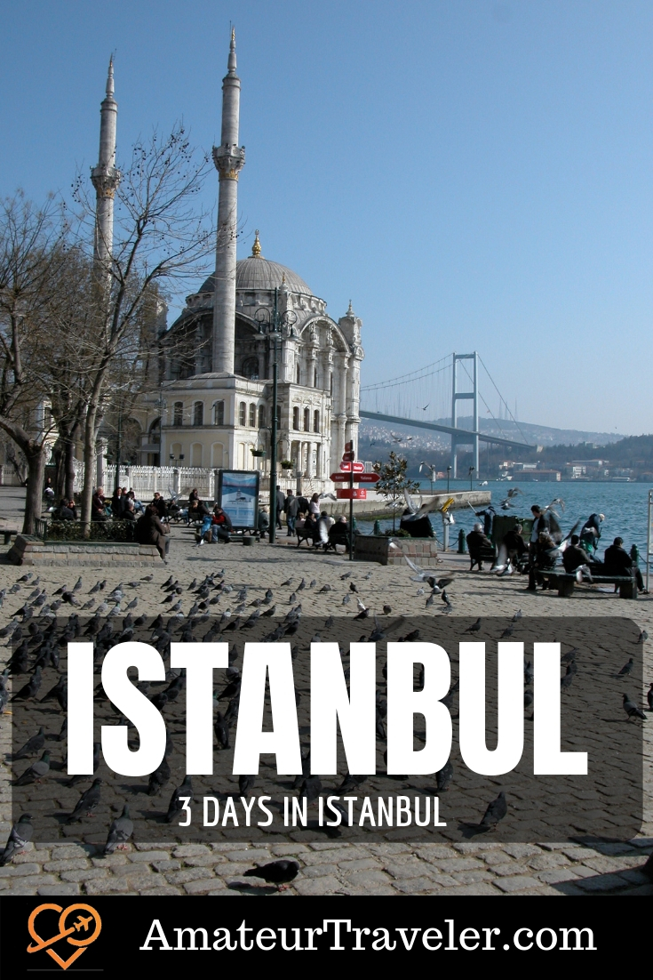 3 Days in Istanbul | What to See in Istanbul in 3 Days | 3 Day Itinerary for Istanbul | Turkey