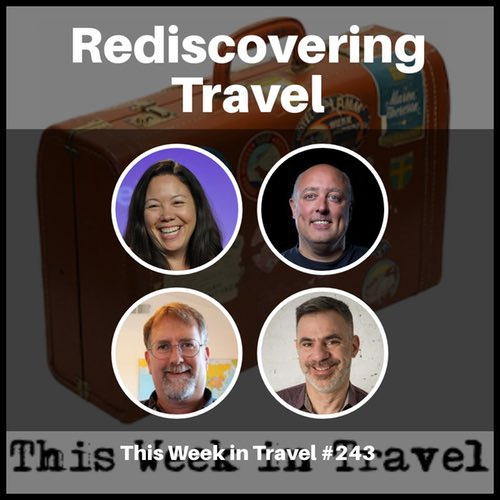 Discovering Travel with Seth Kugel - This Week in Travel #243