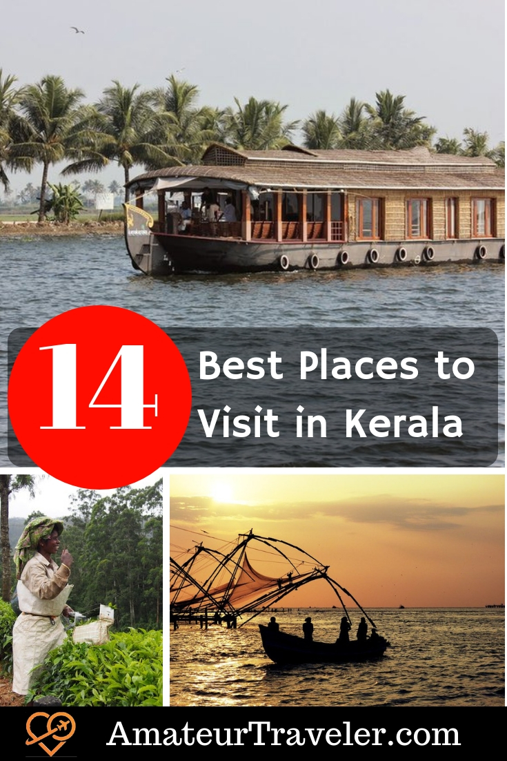 14 Best Places to Visit in Kerala, India and What to Do There