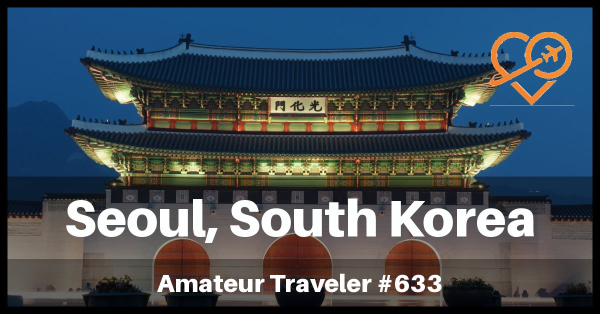 Visit Seoul South Korea - Places to Visit in Seoul