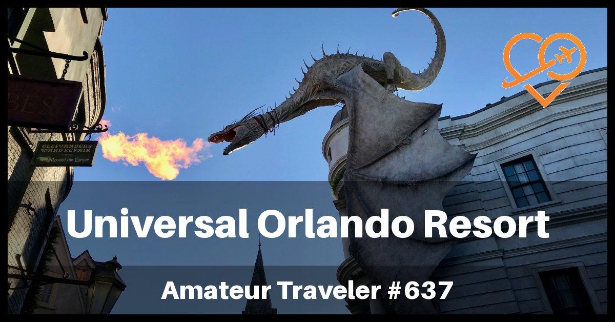 Visiting Universal Orlando Resort in Florida (Podcast)