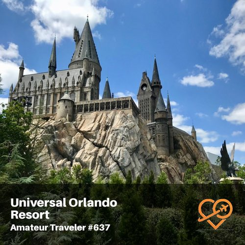 Visiting Universal Orlando Resort – Episode 637