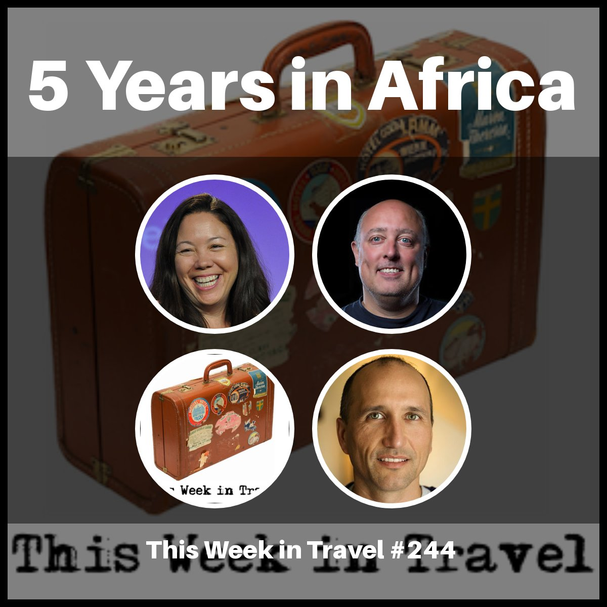 5 Years In Africa – This Week in Travel #244