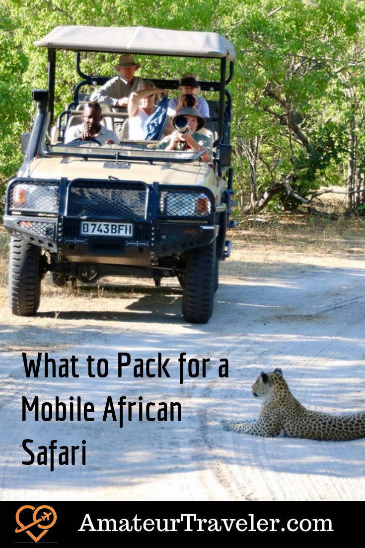 What to Pack for a Mobile African Safari #travel #trip #vacation #africa #botswana #south-africa #zimbabwe #namibia #zambia #safari #what-to-pack #planning