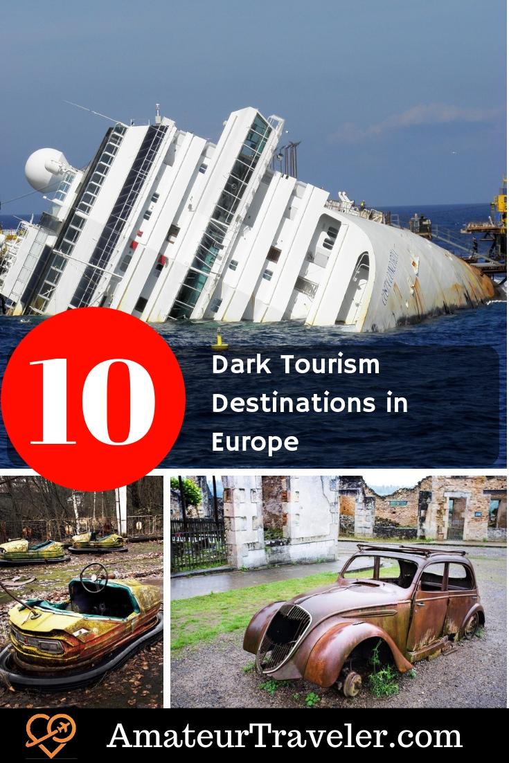 10 Dark Tourism Destinations in Europe #darktourism #travel #europe #germany #italy #France #NorthernIreland #Lithuania #Ukraine #Spain