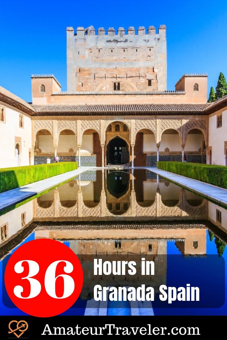 36 Hours in Granada Spain   Weekend in Granada   What to do in Granada #spain #alhambra #granada #thingstodoin #history #palace