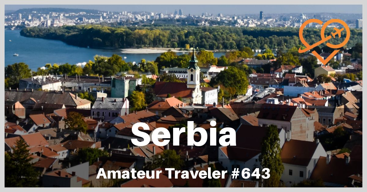 Serbia Travel - Things to do in Serbia (Podcast) | Learn where to go on your Serbia Travel adventure and what to see and do when you get there. Monuments, monasteries, fortresses and scenic beauty.