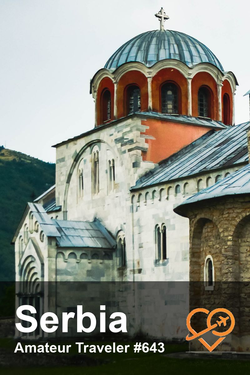 Serbia Travel - Things to do in Serbia (Podcast) | Learn where to go on your Serbia Travel adventure and what to see and do when you get there. Monuments, monasteries, fortresses and scenic beauty. #travel #trip #vacation #serbia #belgrade #destinations #thigstodoin #planning