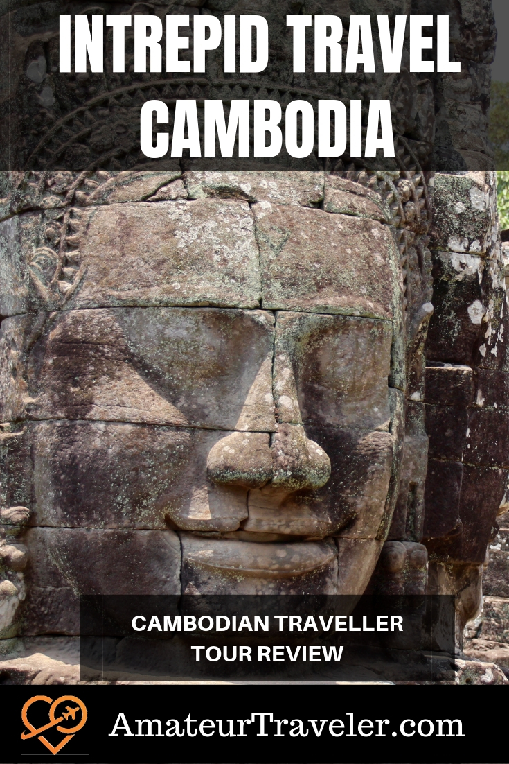 Intrepid Travel Cambodia - Cambodian Traveler Tour Review #travel #trip #vacation #cambodia #destinations #itinerary #tour #planning #thingstodoin #angkorwat #siemreap #PhnomPenh