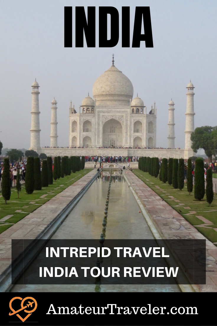 """Intrepid Travel India - Review: """"Indian Getaway"""" tour 