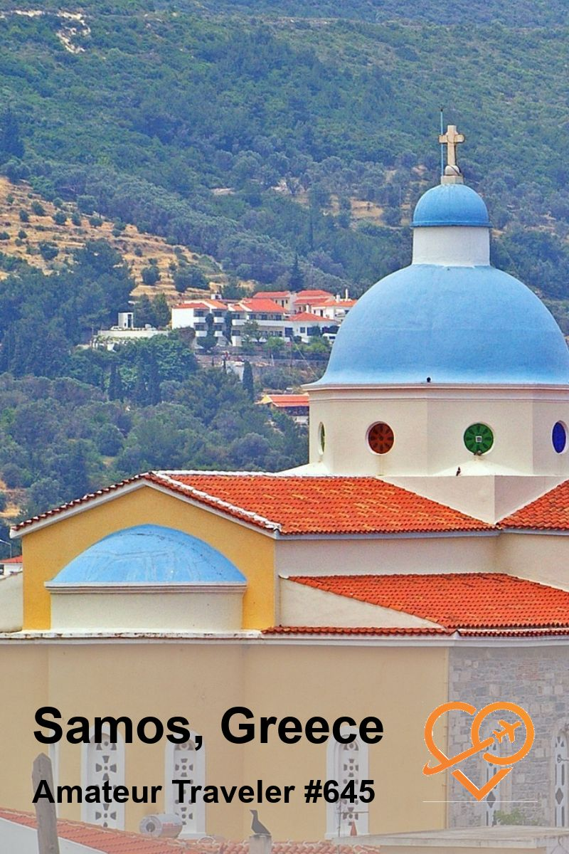 Travel to Samos Island, Greece (Podcast) with side trips to Patmos, and Kuşadası and Ephesus in Turkey | Things to do in Samos Island Greece #travel #trip #vacation #thingstodoin #planning #destinations #samos #greece #island #ferry