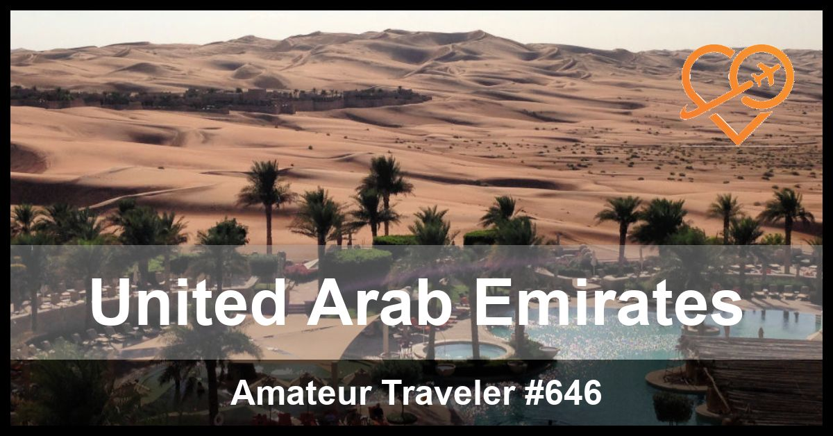 Travel to the United Arab Emirates (UAE) (Podcast)