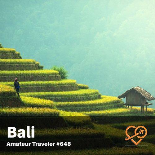 Travel to Bali – Episode 649