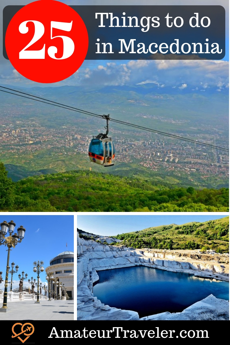 25 Things to do in Macedonia | Macedonia Itinerary #macedonia #balkins #travel #trip #vacation #what-to-do-in #cities #destinations #itinerary #food #cuisine #ancient #republic-of