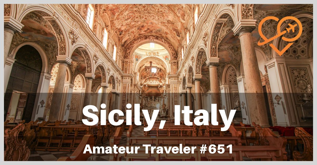 Best Places to Visit in Sicily (Podcast)