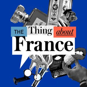 The Thing About France Podcast