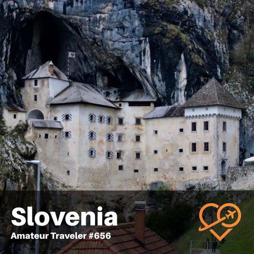 Travel to Slovenia – Episode 656