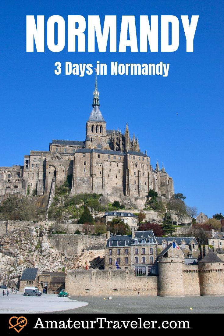 3 Day sin Normandy | What to Do in Normandy | What to See in Normandy #travel #trip #vacation #france #normandy #beaches #invasion #d-day #rouen #ww2 #landings #itinerary #battle #cemetary #map #history