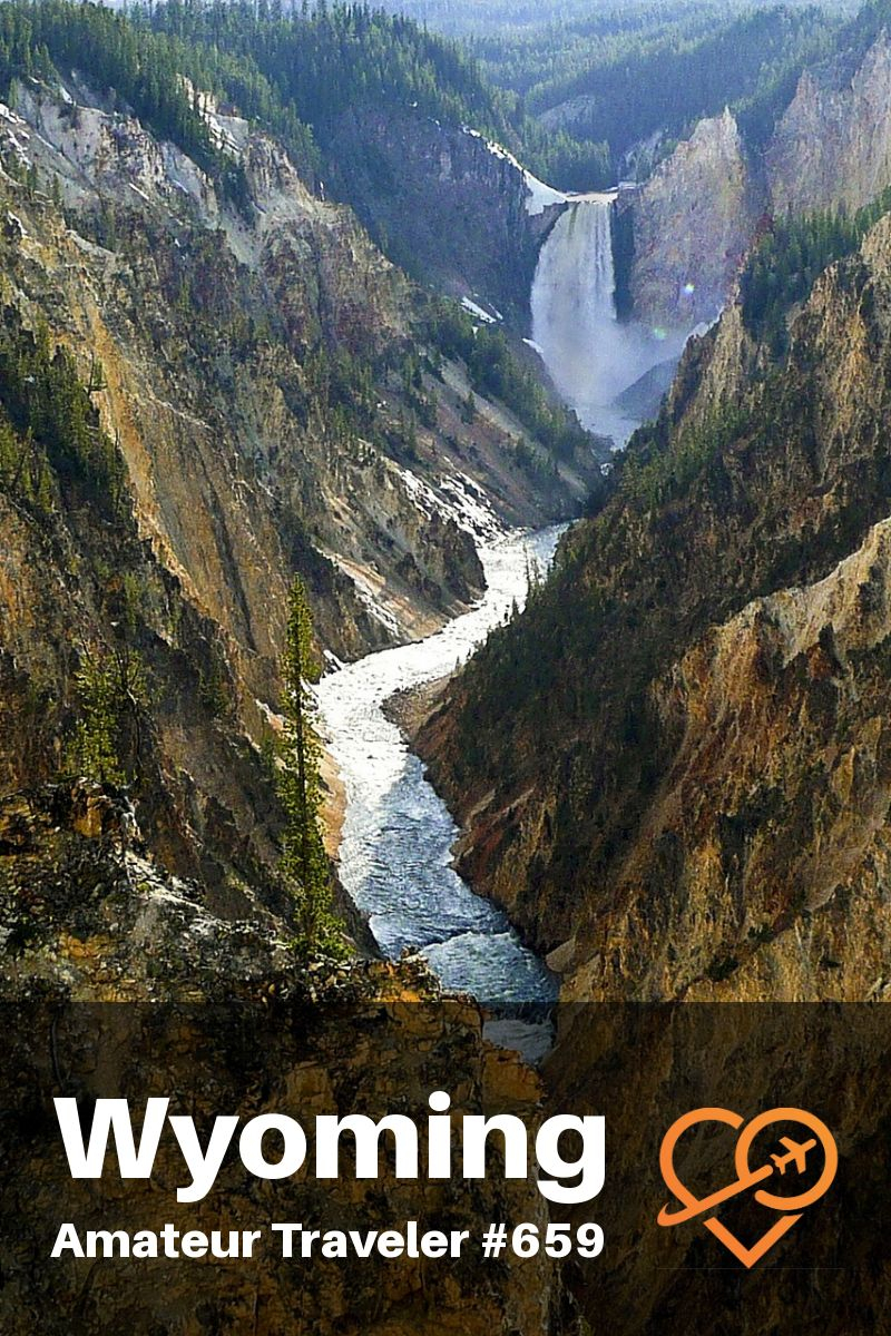 Wyoming Nation Parks, State Parks and Tourist Sites | What to See in Wyoming #travel #trip #vacation #wyoming #road-trip #yellowstone #devils-tower #grand-tetons #national-park #itinerary #podcast