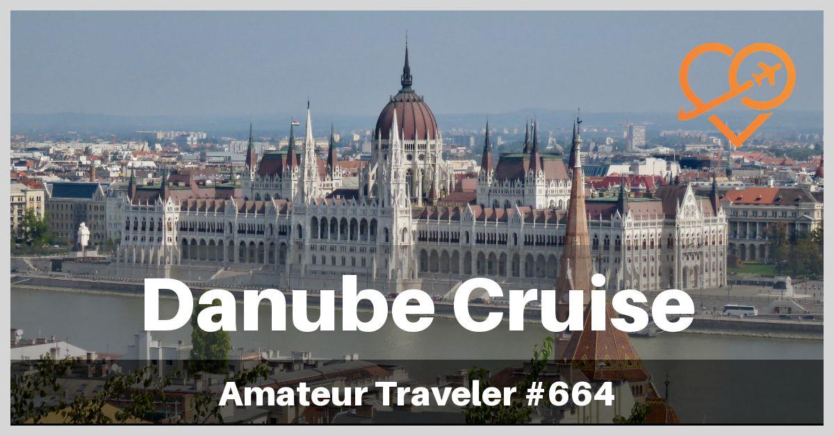 Danube River Cruise (Podcast)