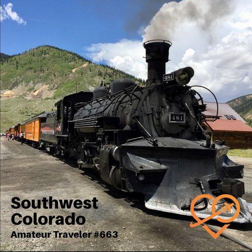 Travel to Southwest Colorado – Episode 663